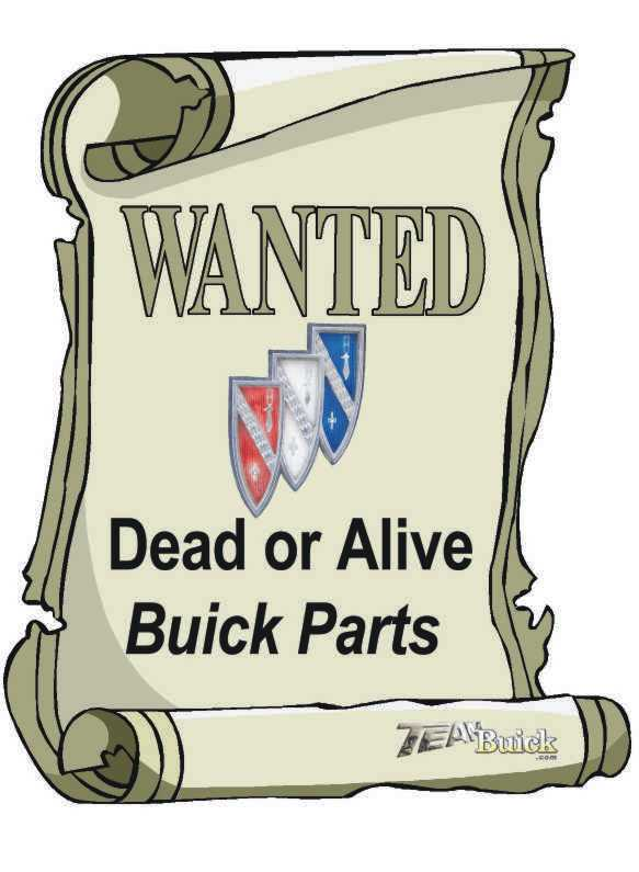 Buick Parts Wanted, Dead or Alive