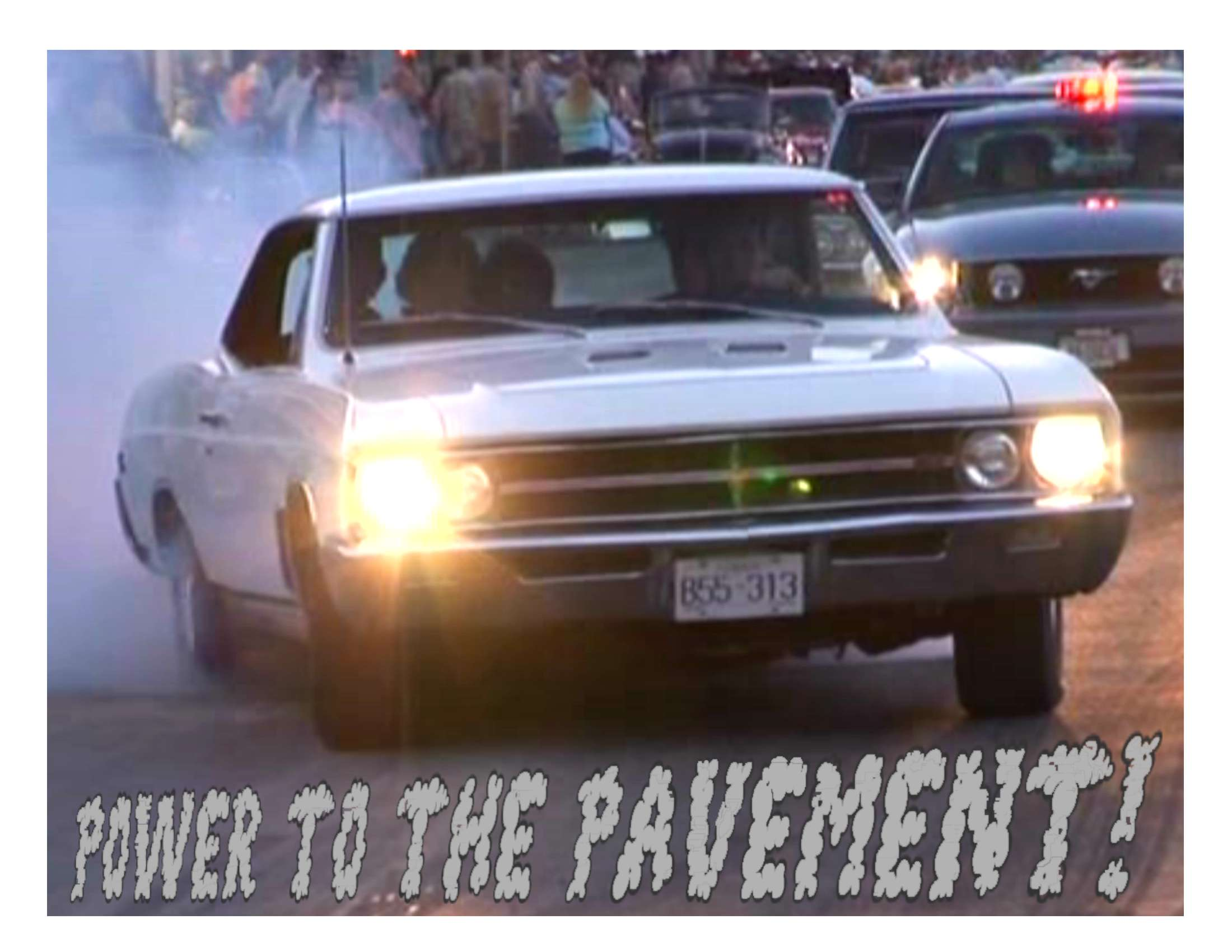 Power to the Pavement!